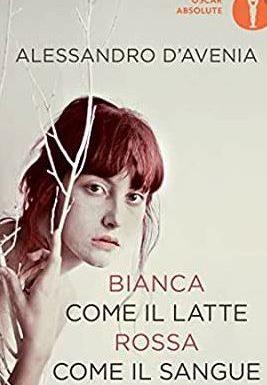 Libri : Bianca come il latte, rossa come il sangue di Alessandro D'Avenia