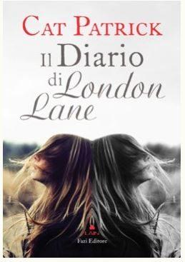 Il diario di London Lane di Cat Patrick – fine